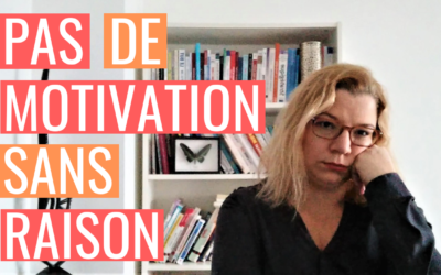 [AGIR] S1E1 – Pas de motivation sans raison