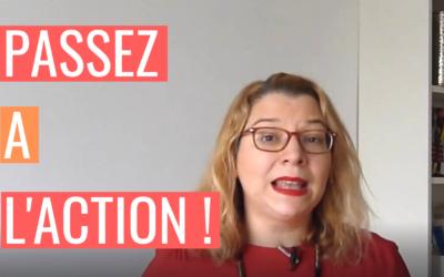 [AGIR] S1E3 – Comment passer à l'action et se lancer ?