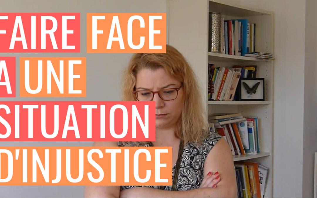 [AGIR] S1E7 – Comment gérer le sentiment d'injustice et se remettre en action